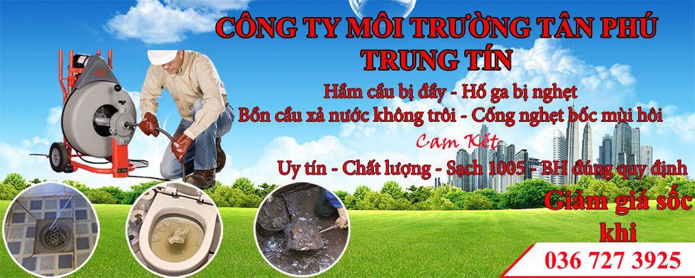 Thông Tắc Bồn Cầu Quận Tân Phú Trung Tín 0367273925